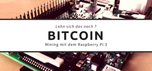 Bitcoin Mining mit dem Raspberry Pi 3